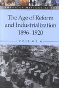 The Age of Reform and Industrialization 0 9780737711424 0737711426