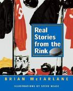 Real Stories from the Rink 0 9780887766046 0887766048