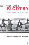 Dancing With Bigotry 1st Edition 9781137109521 1137109521