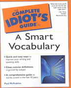 The Complete Idiot's Guide to a Smart Vocabulary 0 9780028639970 0028639979