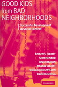 Good Kids from Bad Neighborhoods 1st edition 9780521682213 0521682215