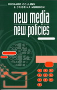 New Media, New Policies 1st edition 9780745617862 0745617867