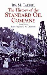 The History of the Standard Oil Company 0 9780486428215 0486428214