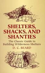 Shelters, Shacks, and Shanties 0 9780486437477 0486437477