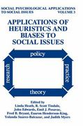 Applications of Heuristics and Biases to Social Issues 1st edition 9780306447501 0306447509