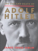 The Life and Death of Adolf Hitler 1st edition 9780395903711 0395903718