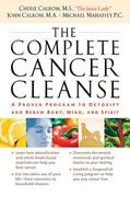 The Complete Cancer Cleanse 1st edition 9780785288633 0785288635