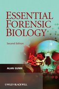 Essential Forensic Biology 2nd edition 9780470758038 0470758031