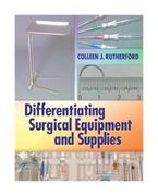 Differentiating Surgical Equipment and Supplies 1st edition 9780803615724 0803615728