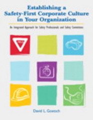 Establishing a Safety-First Corporate Culture in Your Organization 1st Edition 9780135025970 0135025974