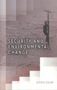 Security and Environmental Change 1st Edition 9780745642925 0745642926