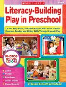 Literacy-Building Play in Preschool 1st Edition 9780545087483 0545087481