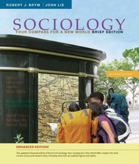 Sociology: Your Compass for a New World, Brief Edition: Enhanced Edition 2nd edition 9780495598930 0495598933