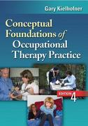 Conceptual Foundations of Occupational Therapy Practice 4th Edition 9780803620704 0803620705