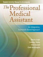 Student Activity Manual for The Professional Medical Assistant 1st edition 9780803616721 0803616724