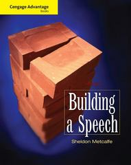 Cengage Advantage Books: Building a Speech 7th edition 9780495567578 0495567574