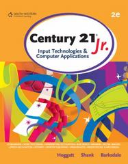 Century 21 Jr., Input Technologies and Computer Applications 2nd edition 9781111781354 1111781354