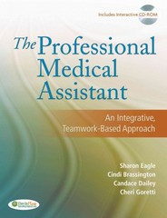 The Professional Medical Assistant 1st edition 9780803616684 0803616686