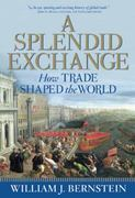 A Splendid Exchange 1st edition 9780802144164 0802144160