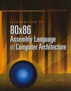 Introduction To 80X86 Assembly Language And Computer Architecture 2nd edition 9780763772239 0763772232