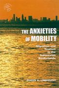 The Anxieties of Mobility 1st Edition 9780824833152 0824833155
