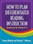 How to Plan Differentiated Reading Instruction 0 9781606232644 1606232649