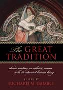 The Great Tradition 1st Edition 9781935191568 193519156X