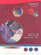 ACLS Resource Text for Insturctors and Experienced Providers 1st edition 9780874935417 0874935415