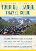 Tour de France Travel Guide 0 9781934030387 1934030384