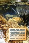 Colorado Water Law for Non-Lawyers 1st Edition 9780870819506 087081950X