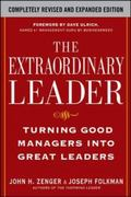 The Extraordinary Leader:  Turning Good Managers into Great Leaders 2nd Edition 9780071628082 0071628088