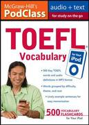 McGraw-Hill's PodClass TOEFL Vocabulary (MP3 Disk) 1st edition 9780071624817 0071624813