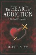 The Heart of Addiction 0 9781885904683 1885904681
