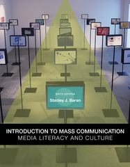 Introduction to Mass Communication: Media Literacy and Culture 6th edition 9780073378909 0073378909