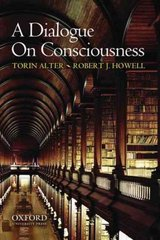 A Dialogue on Consciousness 1st Edition 9780195375299 0195375297