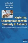 Mastering Communication with Seriously Ill Patients 1st edition 9780521706186 0521706181