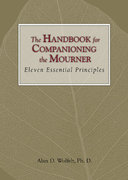 The Handbook for Companioning the Mourner 1st Edition 9781879651616 1879651610