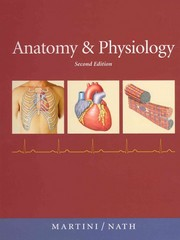 Anatomy & Physiology 2nd Edition 9780321597137 0321597133