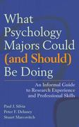 What Psychology Majors Could (And Should) Be Doing 1st Edition 9781433804380 1433804387
