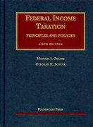 Federal Income Taxation, Principles and Policies 6th edition 9781599414171 1599414171
