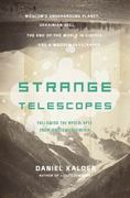 Strange Telescopes 0 9781590202265 1590202260