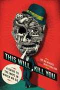 This Will Kill You 1st edition 9780312540623 0312540620