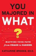 You Majored in What? 1st Edition 9780670020829 0670020826