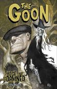 The Goon: Volume 8: Those That Is Damned 0 9781595823243 1595823247