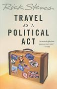 Travel as a Political Act 1st Edition 9781568584355 1568584350