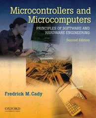 Microcontrollers and Microcomputers Principles of Software and Hardware Engineering 2nd edition 9780195371611 0195371615