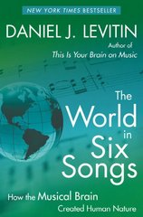 The World in Six Songs 1st Edition 9780452295483 0452295483