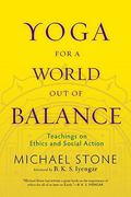 Yoga for a World Out of Balance 1st edition 9781590307052 1590307054