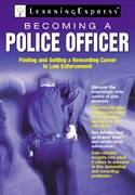 Becoming a Police Officer 1st edition 9781576856802 1576856801