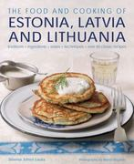 The Food and Cooking of Estonia, Latvia and Lithuania 0 9781903141663 1903141664